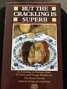 But The Crackling Is Suberb