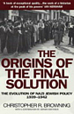 Origins of the Final Solution, Browning New 9780099454823 Fast Free Shipping..