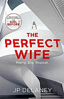 Like New, The Perfect Wife, Delaney, JP, Paperback