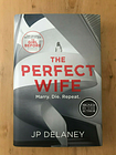 **£15 SALE** THE PERFECT WIFE J. P. Delaney SIGNED 1st - 1st NEW Hardback