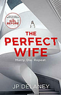 The Perfect Wife, Delaney, JP, Used; Good Book