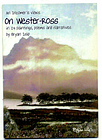 An Incomer's Views on Wester-Ross: In 24 Paintings, Poems and Narratives B Islip