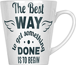 The Best Way To Get It Done Is To Begin 12oz Latte Mug hh652L