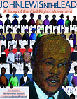 John Lewis in the Lead: A Story of the Civil Rights Movement. Haskins, Benson<|