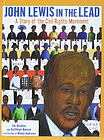 John Lewis in the Lead: A Story of the Civil Rights Movement.9781613835715 New<|