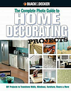 Home Decorating Projects : DIY Projects to Transform Walls, Windows, Furniture,