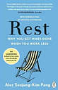 Rest Why You Get More Done When You Work Less 9780241217290 | Brand New