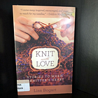 Knit with Love: Stories to Warm a Knitters Heart