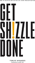 Get shizzle done
