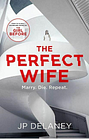 The Perfect Wife, Delaney, JP, Very Good Book