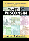 Owed to wisconsin~m.g. corenthal~mr mike's poems...for abused-confused & refused