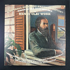 Henry Clay Work – Who Shall Rule This American Nation? (Nonesuch – H-71317)