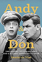 Andy & Don: The Making of a Friendship and a Classic American TV Show