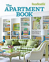 House Beautiful the Apartment Book: Smart Decorating for Any Room - Large or Small