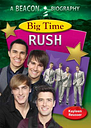Big Time Rush (Beacon Biography)
