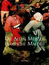 Die Alten Meister: Flämische Malerei