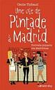 Une Vie De Pintade A Madrid: Portraits Piquants Des Madrilenes