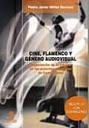 Cine Flamenco Y Genero Visual: Enunciacion De Lo Clasico En Las P Elic