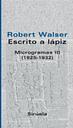 Escrito A Lapiz: Microgramas Iii (1925-1932)