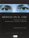 Medicos En El Cine: Dilemas Bioeticos Sentimientos Razones Y De Beres