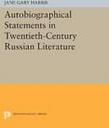 Autobiographical Statements In Twentieth-century Russian Literature (e