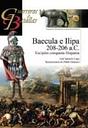Baecula E Ilipa 208-206 A.c.: Escipion Conquista Hispania