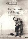 La Memoria Y El Fuego