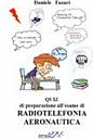 Quiz Di Preparazione Allesame Di Radiotelefonia Aeronautica Ita-ing (e