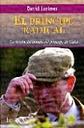 El Principe Radical: La Vision Del Mundo Del Principe De Gales