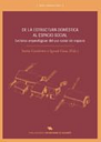 De La Estructura Domestica Al Espacio Social: Lecturas Arqueologi Cas