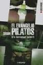 El Evangelio Segun Pilatos