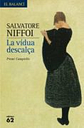 La Vidua Descalça (premi Campiello 2006)