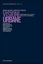 Visioni urbane. Narrazioni per il design della città sostenibile