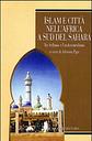 Islam e città nell'Africa a sud del Sahara. Tra sufismo e fondamentalismo