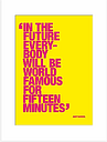 Andy Warhol - Famous For Fifteen Minutes Unframed Print & Mount, 40 x 30cm, Yellow/Pink