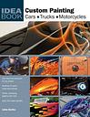Custom Painting: Cars, Motorcycles, Trucks: Cars, Motorcycles, Trucks