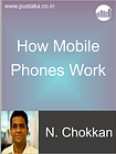 How Mobile Phones Work