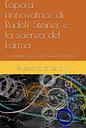 L'opera rinnovatrice di Rudolf Steiner e la Scienza del Karma