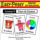 Spanish Lesson 5: Toys & Games