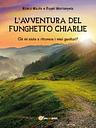 L'Avventura Del Funghetto Chiarlie