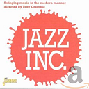 Jazz Inc - Swinging Music In The Modern Manner