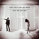 Alliance Nick Cave - Push the Sky Away