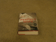 THE PERFECT WIFE: SIGNED UK FIRST EDITION HARDCOVER 1/1 J. P. Delaney [Fine] [Hardcover]
