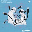 Shapes: Wires [LP] - VINYL