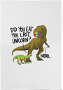 Did You Eat The Last Unicorn? Cotton Tea Towel