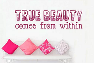 True Beauty Comes From within Wall Sticker East Urban Home Colour: Pink