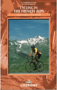 Cycling in the French Alps: Nine Classic Cycle Tours