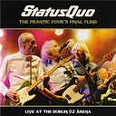 The Frantic Four's Final Fling-Live At The Dublin O2 Arena