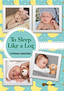 To sleep like a log - Stefania Sonzogno