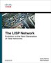 LISP Network, The: Evolution to the Next-Generation of Data Networks